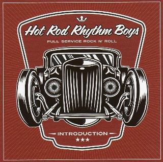 Hot Rod Rhythm Boys - Introduction