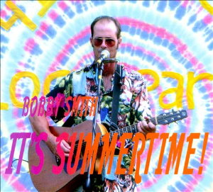Bobby Smith - It's Summertime!