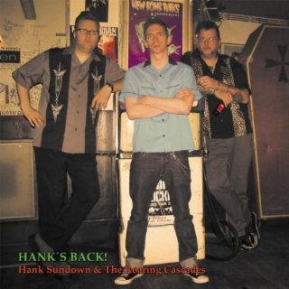 Hank Sundown and The Roaring Cascades - Hank's Back!