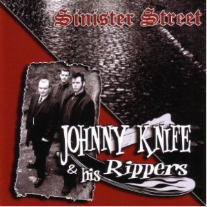Johnny Knife and His Rippers - Sinister Street