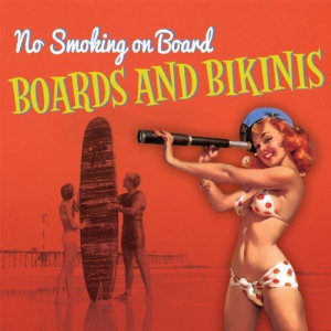 No Smoking On Board - Boards And Bikinis