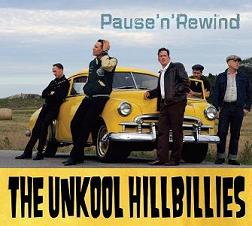 The Unkool Hillbillies - Pause'n'Rewind