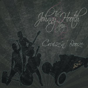 The Johnny Hootch Gang - Cruize 'n' Booze