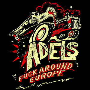 ADELS - Fuck Around Europe (LiveCD)
