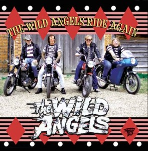 Wild Angels - The Wild Angels Rides Again
