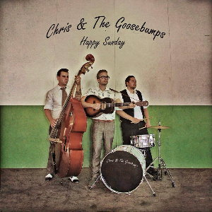 recension_ChrisandTheGoosebumps-HappySunday_cover