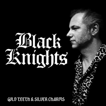 Klart att Black Knights nya album Gold Teeth and Silver Charms släpps i juni!
