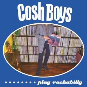 Cosh Boys - Play Rockabilly