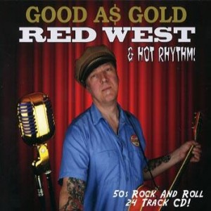 Red West and Hot Rhythm - Good As Gold