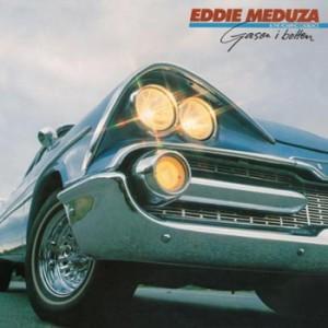 Eddie Meduza - Gasen I Botten