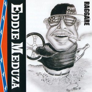 Eddie Meduza - Raggare