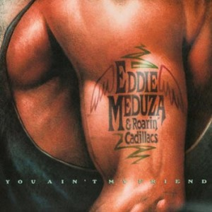 Eddie Meduza - You Ain't My Friend