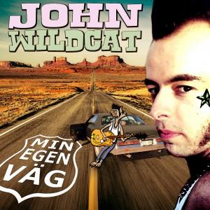 John Wildcat - Min Egen Väg